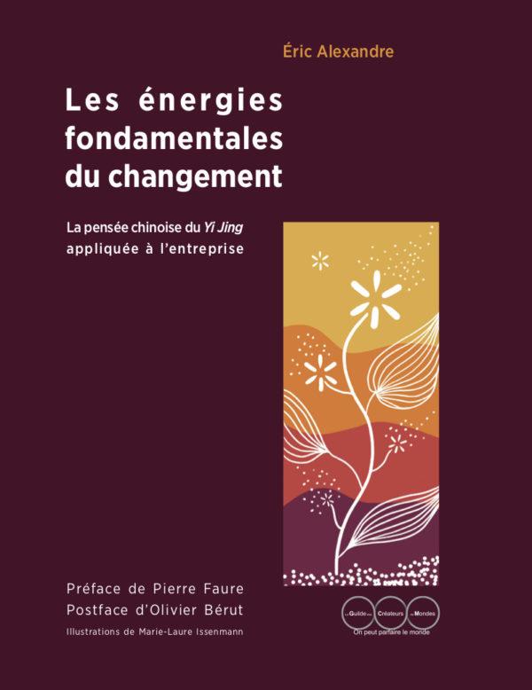 Les énergies fondamentales du changement